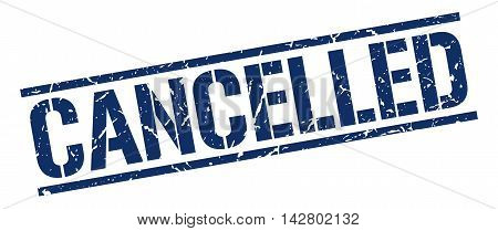 cancelled stamp. blue grunge square isolated sign