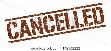 cancelled stamp. brown grunge square isolated sign