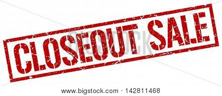 closeout sale stamp. red grunge square isolated sign