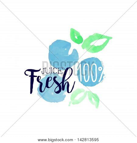 Blueberry 100 Percent Fresh Juice Promo Sign.Watercolor Sketch Style Logo With Text On White Background