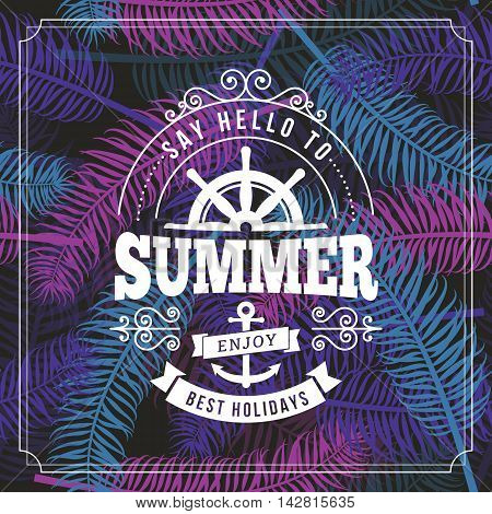 Say hello to Summer best holidays line art typography poster on seamless palm leaves vector background