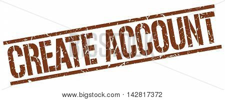 create account stamp. brown grunge square isolated sign