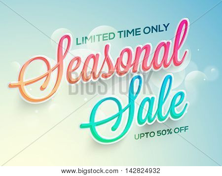 Seasonal Sale with Upto 50% Off for limited time only, Creative shiny Poster, Banner or Flyer design, Vector illustration.