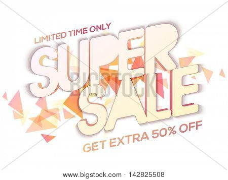 Super Sale with 50% Off for limited time, Creative abstract typographical background, Can be used as Poster, Banner or Flyer design.