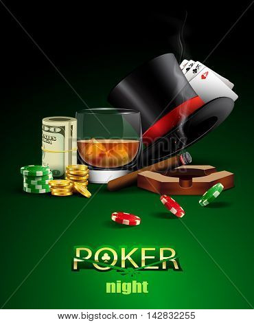 Poker casino poster with chips, cards, glass of whiskey, cigar and money.