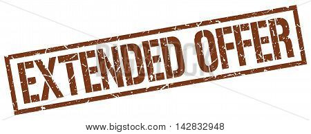extended offer stamp. brown grunge square isolated sign