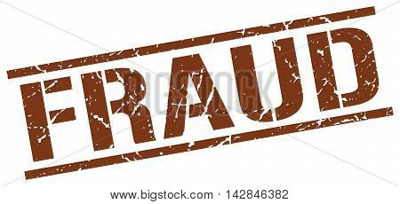 fraud stamp. brown grunge square isolated sign