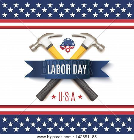 Labor Day USA background template. Badge with two hummers, blue ribbon, workers helmet and gears, on top of abstract American flag. Vector illustration.