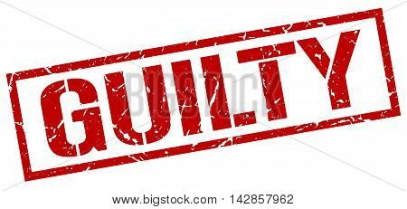guilty stamp. red grunge square isolated sign