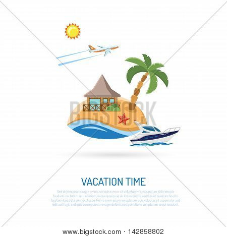 Vacation Concept and Tourism Infographics with Flat Icons for Mobile Applications, Web Site, Advertising like Airplane, Island, Boat and Bungalows. Isolated vector illustration.