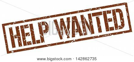 help wanted stamp. brown grunge square isolated sign