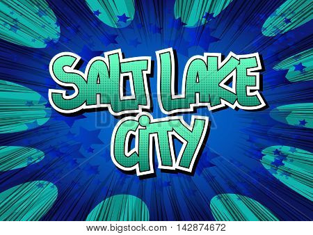Salt Lake City - Comic book style word.