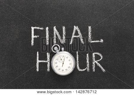 Final Hour Watch