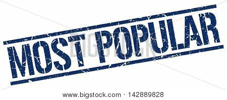 most popular stamp. blue grunge square isolated sign