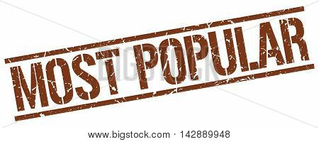 most popular stamp. brown grunge square isolated sign