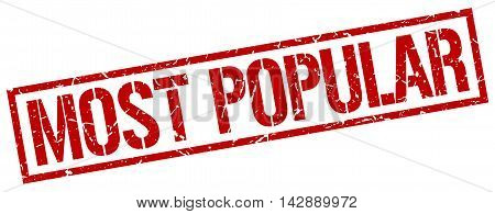 most popular stamp. red grunge square isolated sign
