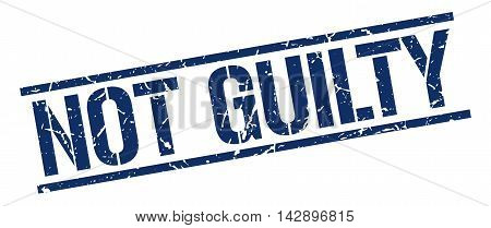 not guilty stamp. blue grunge square isolated sign