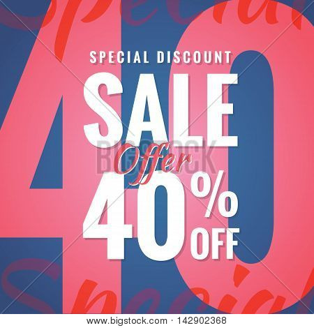 Special Discount Sale 40 Percent Heading Simple Modern Design For Banner Or Poster. Sale And Discoun