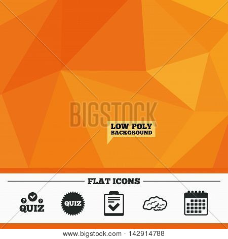 Triangular low poly orange background. Quiz icons. Human brain think. Checklist symbol. Survey poll or questionnaire feedback form. Questions and answers game sign. Calendar flat icon. Vector