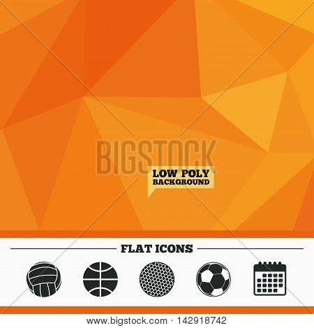 Triangular low poly orange background. Sport balls icons. Volleyball, Basketball, Soccer and Golf signs. Team sport games. Calendar flat icon. Vector