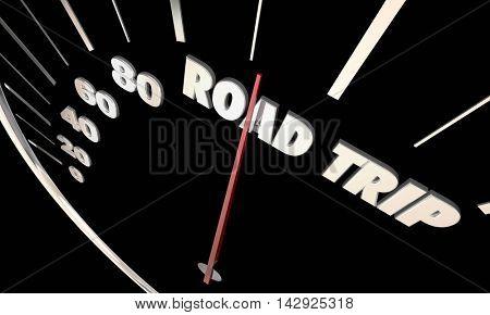 Road Trip Travel Vacation Transportation Speedometer 3d Illustration