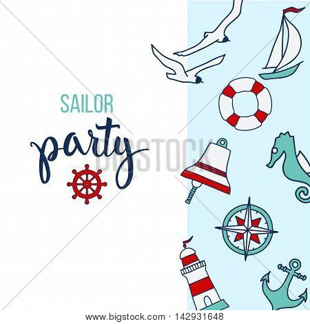 Pattern with nautical elements and text Sailor Party. Illustration for posters greeting and invitation cards print and web projects.