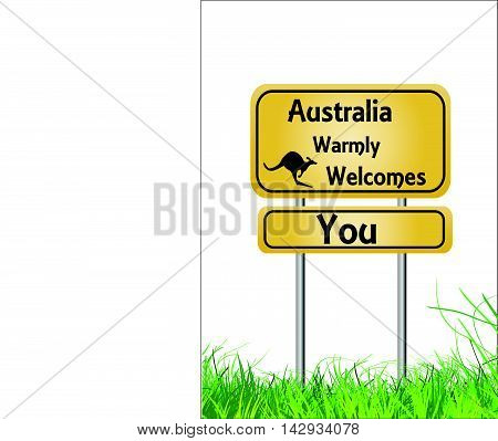 Australia welcomes you  orange and black sign