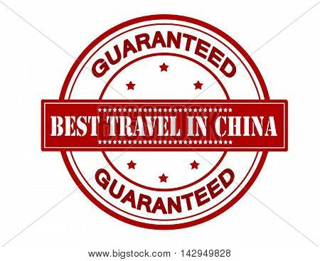 Rubber stamp with text best travel in China inside vector illustration