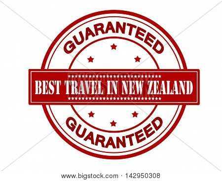 Rubber stamp with text best travel in New Zealand inside vector illustration