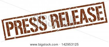 press release stamp. brown grunge square isolated sign