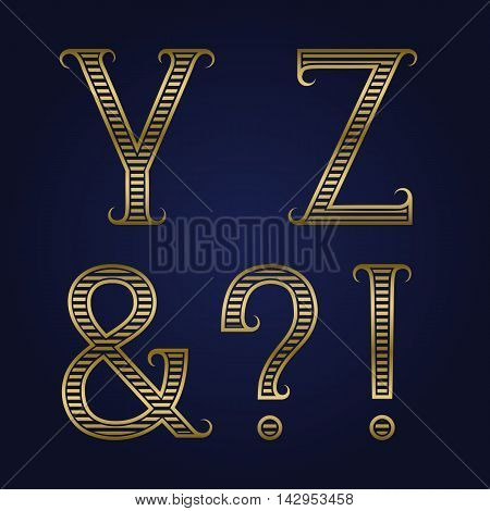 Y Z golden ribbed letters ampersand exclamation and question marks with flourishes. Horizontal stripes vintage font.