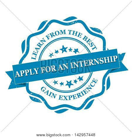 Apply for an internship. Learn form the best. Gain experience - grunge blue label