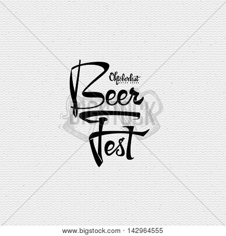 Beer Fest oktoberfest- Badge drawn by hand, using the skills of calligraphy and lettering, collected in accordance with the rules of typography logo