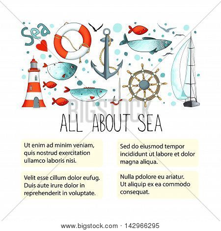 Template for ads or article with collection of nautical elements. There are lighthouse, seagull, sailboat, life buoy, fish, anchor and wheel. Vector illustration.