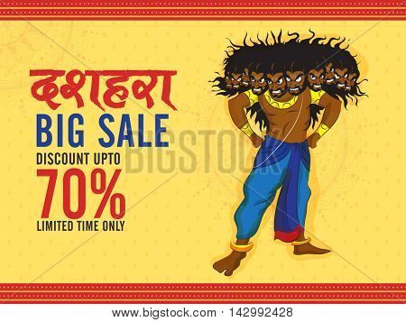 Dussehra Big Sale with Discount Upto 70% for Limited Time Only, Creative background with illustration of Angry Ravana, Can be used as Poster, Banner or Flyer design.