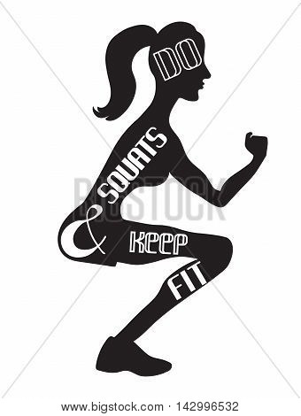 Do squats and keep fit. Fitness slogan. Squat emblem. Fitness illustration banner poster