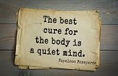Постер, плакат: French emperor great general Napoleon Bonaparte 1769 1821 quote The best cure for the body is a