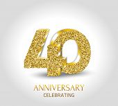 40 - Year Anniversary Banner. 40th Anniversary 3d Logo With Gold Elements. poster