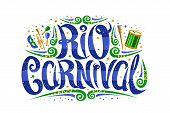 Vector Logo For Carnival In Rio De Janeiro, Decorative Signage With Curly Calligraphic Font, Design  poster