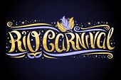 Vector Greeting Card For Rio Carnival, Decorative Label With Curly Calligraphic Font, Design Swirls  poster