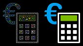 Glowing Mesh Euro Accounting Icon With Glow Effect. Abstract Illuminated Model Of Euro Accounting. S poster