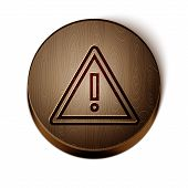 Brown Line Exclamation Mark In Triangle Icon Isolated On White Background. Hazard Warning Sign, Care poster