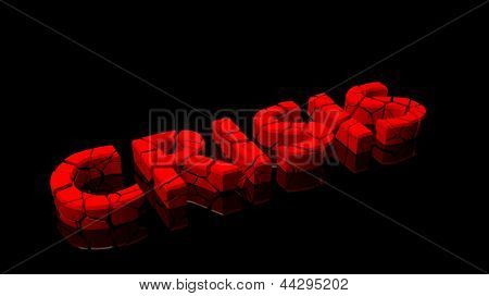 Crashed crisis, word broken into red pieces on black background