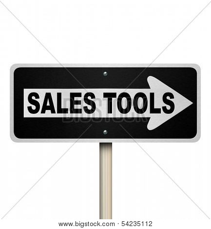Sales Tools One Way Road Sign Selling Techniques
