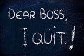 stock photo of quit  - chalk writings on blackboard - JPG