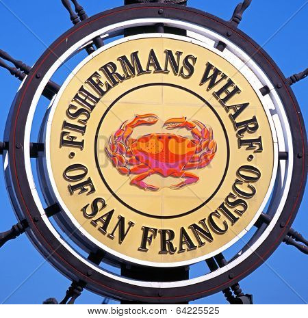 Fishermans Wharf sign, San Francisco.