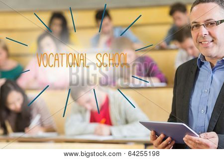 The word vocational school against lecturer standing in front of his class in lecture hall