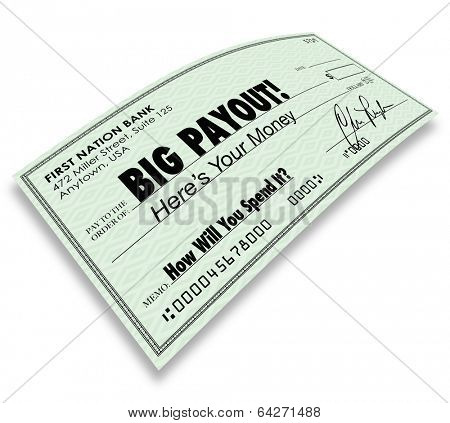 Big Payout Check Money Earnings Commission Salary