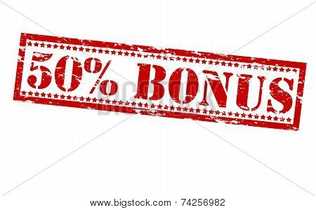 Fifty Percent Bonus