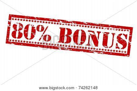 Eighty Percent Bonus